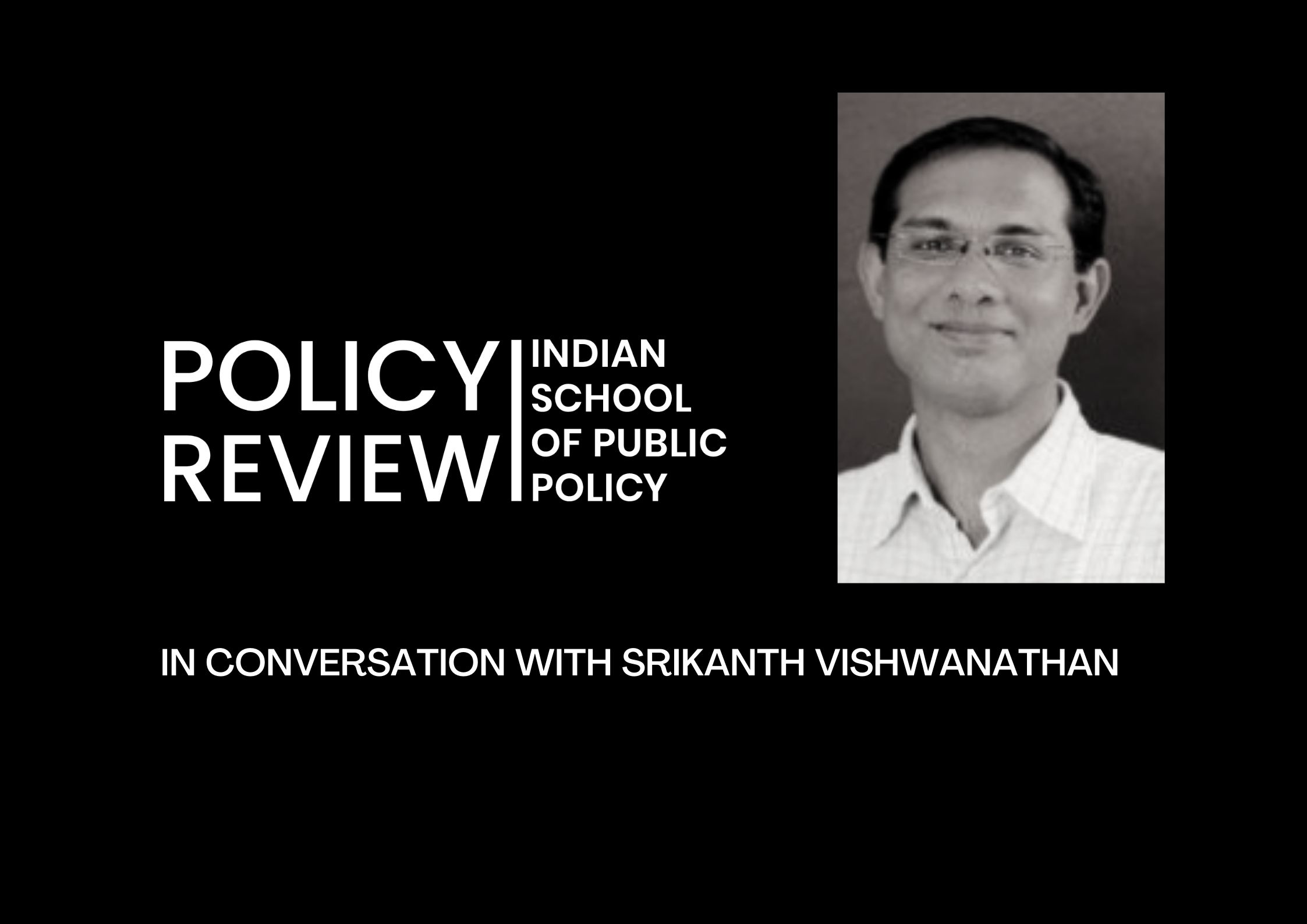 In conversation with Srikanth Viswanathan